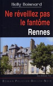 Nelly Boisnard - Ne réveillez pas le fantôme - Rennes.