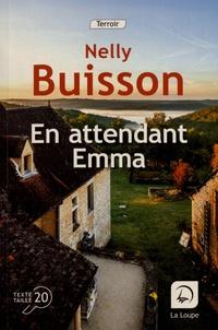 Nelly Buisson - En attendant Emma.