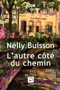 Nelly Buisson - L'autre côté du chemin.
