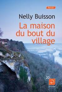 Nelly Buisson - La maison au bout du village.