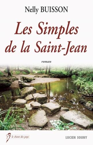 Nelly Buisson - Les Simples de la Saint-Jean.