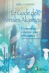 Nelly Casadei - Le guide des annales Akashiques.