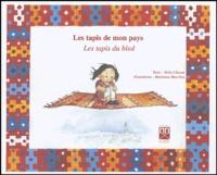 Nelly Chaoui - Les tapis de mon pays - Les tapis du bled.