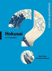 Hokusai en 15 questions - Nelly Delay |