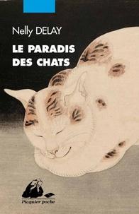 Nelly Delay - Le paradis des chats.