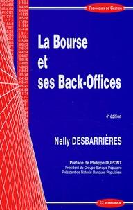 Nelly Desbarrières - La Bourse et ses Back-Offices.