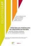 Nelly Ferreira et Patrice Chrétien - L'Etat dans ses relations avec les collectivités territoriales - Journée d'études juridiques sur la centralisation française.