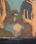 Nelly Feuerhahn et David Liot - Grand Jeu et surréalisme - Reims, Paris, Prague.