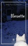 Nelly Fourcroy-masson - Bleuette - Roman d'aventures.