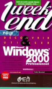 Découvrir et utiliser Windows 2000 Professionnel - Nelly Herschel |