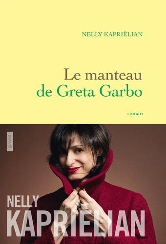 Le manteau de Greta Garbo. premier roman