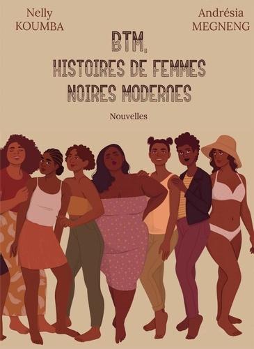 Nelly Koumba et Andrésia Megneng - BTM, histoires de femmes noires modernes.