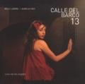 Nelly Labère et Aurélia Frey - Calle del Barco 13.