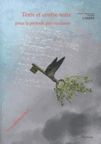 Nelly Labère - Texte et contre-texte pour la période pré-moderne.