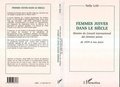 Nelly Las - Femmes juives dans le siècle - Histoire du Conseil international des femmes juives, 1899-1995.