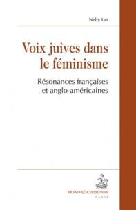 Nelly Las - Voix juives dans le féminisme - Résonances françaises et anglo-américaines.