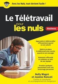 Nelly Magré et Jeanine Roncati - Le télétravail pour les nuls.