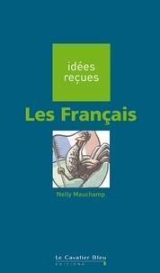 Nelly Mauchamp - Les Français - idées reçues sur les Français.
