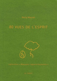 Nelly Maurel - 80 vues de l'esprit.