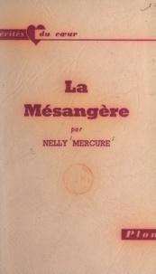Nelly Mercure - La mésangère.