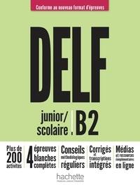 Nelly Mous - DELF scolaire et junior B2 + audio en téléchargement Nouveau format d'épreuves.