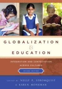 Nelly P. Stromquist et Karen Monkman - Globalization and Education - Integration and Contestation across Cultures.