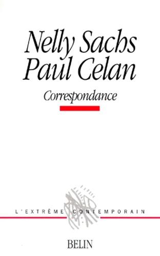 Nelly Sachs et Paul Celan - Correspondance.