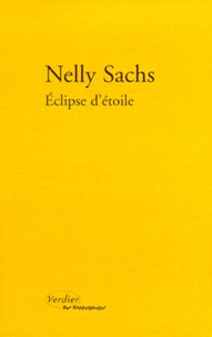 Nelly Sachs - Éclipse d'étoile. précédé de Dans les demeures de la mort.
