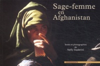 Nelly Staderini - Sage-femme en Afghanistan.