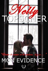 Nelly Topscher - Mon Evidence - Romance.
