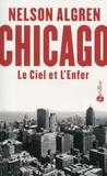 Nelson Algren - Chicago - Le Ciel et l'Enfer.