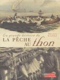Nelson Cazeils - La grande histoire de la pêche au thon.