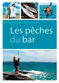 Nelson Cazeils et Jean-Louis Guillou - Les pêches du bar.