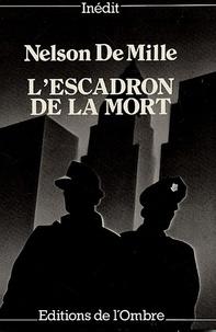 Nelson De Mille - L'Escadron de la mort.
