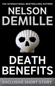 Nelson DeMille - Death Benefits - An Exclusive Short Story.