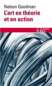 Nelson Goodman - L'art en théorie et en action.