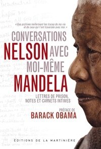 Nelson Mandela - Conversations avec moi-même.