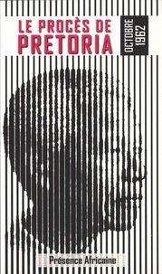 Le procès de Pretoria (octobre 1962) - LAfrique du Sud de Mandela.pdf