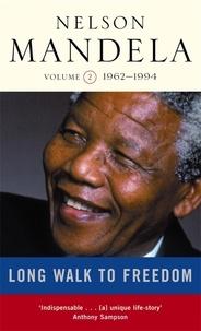 Nelson Mandela - Long Walk To Freedom Vol 2 - 1962-1994.