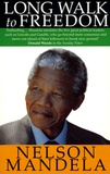 Nelson Mandela - Long Walk To Freedom - The autobiography of Nelson Mandela.