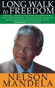 Nelson Mandela - Long Walk to Freedom.