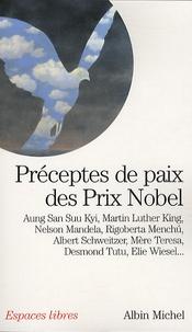 Nelson Mandela et Rigoberta Menchu - Préceptes de paix des prix Nobel.
