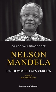 Téléchargez des livres gratuits pour iphone 3gs Nelson Mandela, un homme et ses vérités (French Edition) par