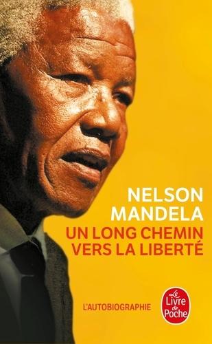 Un Long Chemin Vers La Liberte Autobiographie Poche