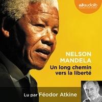 Nelson Mandela - Un long chemin vers la liberté.