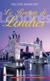 Nelson Monfort - Le Roman de Londres.