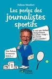 Nelson Monfort et Jérôme Jessel - Les perles des journalistes sportifs.