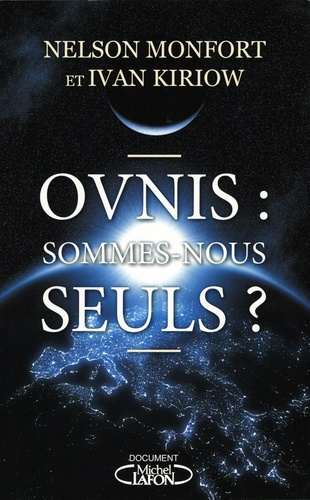 Ovnis. Sommes-nous seuls ?