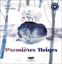 Nelson et Adolfo Serra - Premières neiges. 1 CD audio