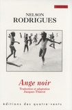 Nelson Rodrigues - Ange noir.